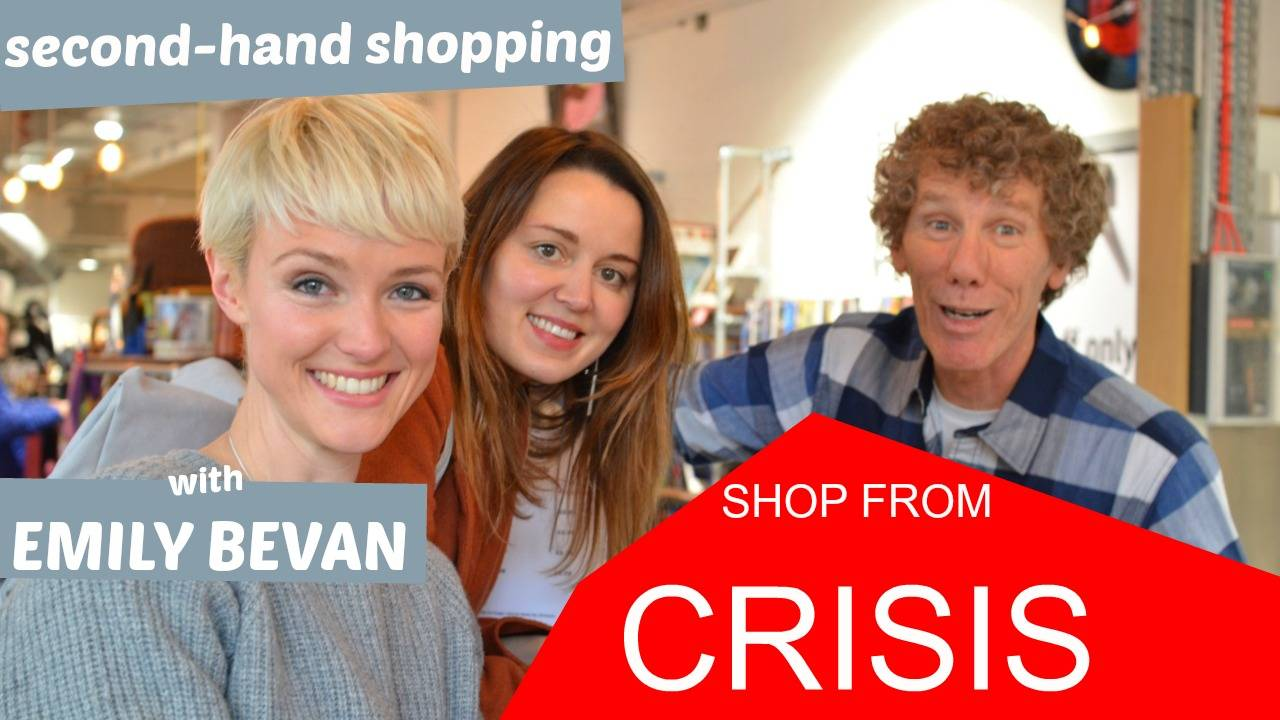 Second-hand shopping with Emily Bevan at Shop From Crisis | YouTube