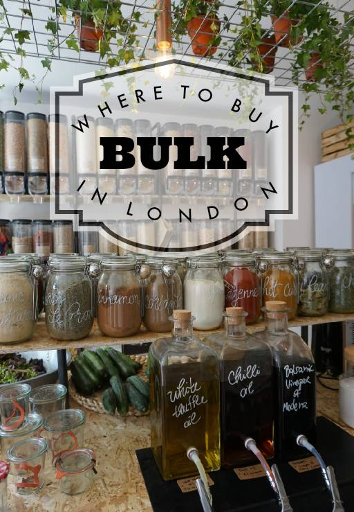 WHERE TO BUY BULK IN LONDON | Zero Waste Grocery Shopping